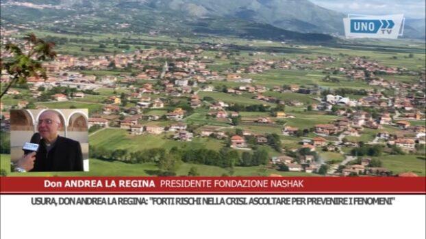 """Usura, Don Andrea La Regina: """"Forti rischi nella crisi. Ascoltare per prevenire i fenomeni"""""""